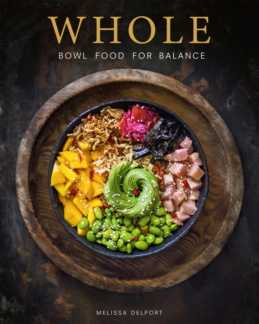 WHOLE - bowl food for balance
