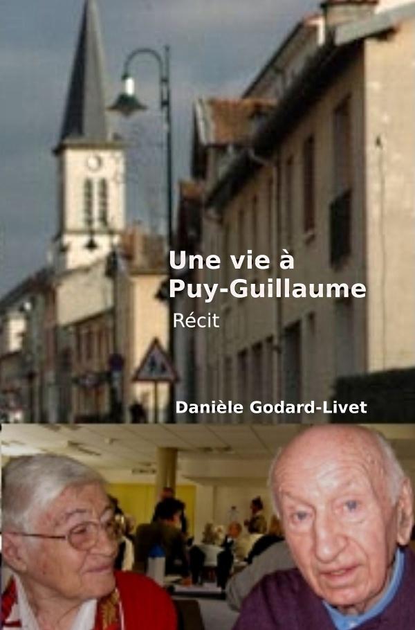 Une vie à Puy-Guillaume